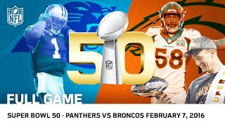 Download Super Bowl 50 - Panthers vs. Broncos | NFL Full Game Video