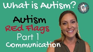 Download What is Autism? Autism Red Flags - PART 1 - COMMUNICATION Video