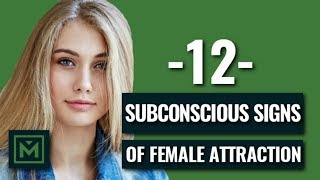 Download 12 Subconscious Signs of Attraction - How to Know if a Girl Likes You (INSTANTLY) Video