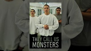 Download They Call Us Monsters Video