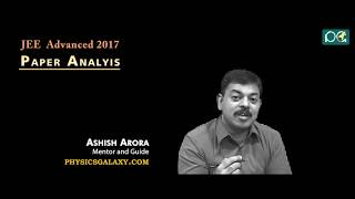 Download JEE Advanced 2017 Paper Analysis by Ashish Arora Video