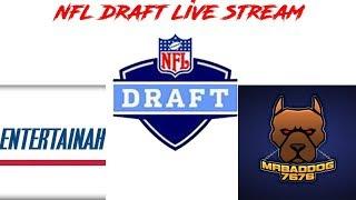 Download NFL DRAFT LIVE STREAM! 1ST ROUND NFL DRAFT ENTERTAINAH & MR BADDOG7676 Video