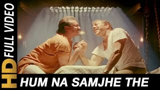 Download Hum Na Samjhe The | S. P. Balasubrahmanyam, Asha Bhosle | Gardish Songs | Jackie Shroff Video