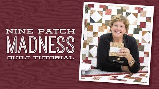 Download Make a 9 Patch Madness Quilt with Jenny! Video