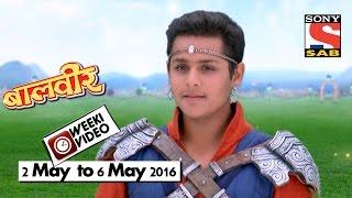 Download WeekiVideos   Baalveer   2 May to 6 May 2016 Video