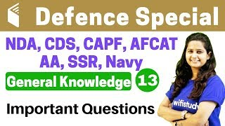Download 5:00 PM - CDS Crash Course | Defence Special General Knowledge by Shipra Ma'am| Day#13 | Imp. Ques. Video