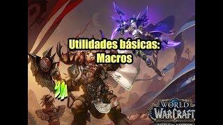 Download [WoW] Utilidades Básicas: Macros Video