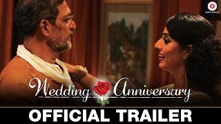 Download Wedding Anniversary - Official Trailer | Nana Patekar & Mahie Gill Video