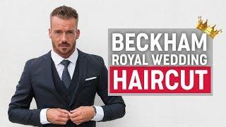 Download David Beckham Hairstyle 2018 | Royal Wedding | Men's Hair Inspiration Video