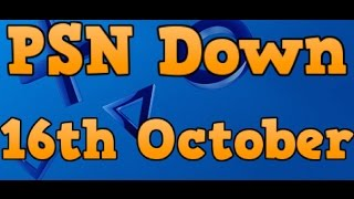 Download PSN Down 16th + 17th October 2014 | Playstation Network Down / Not Working Video