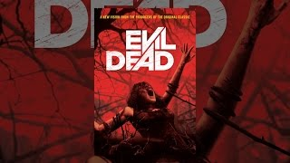 Download Evil Dead (Unrated) Video