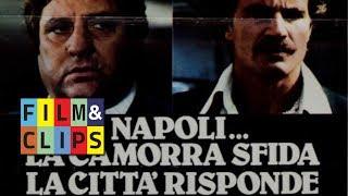 Download Napoli... la camorra sfida e la città risponde - Film Completo (english subtitle) by Film&Clips Video