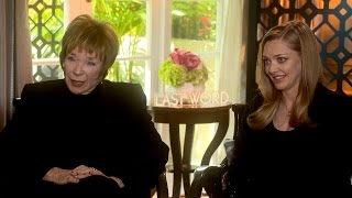 Download THE LAST WORD Interview: Shirley MacLaine and Amanda Seyfried Video