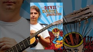 Download The Devil And Daniel Johnston Video