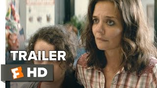 Download All We Had Official Trailer 1 (2016) - Katie Holmes Movie Video