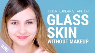 Download How To Get That Glow For Korean Glass Skin WITHOUT MAKEUP (feat. Sharmander) Video