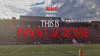 Download This is Penn Lacrosse Video