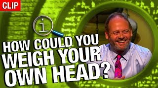 Download QI | Weighing Your Head Video