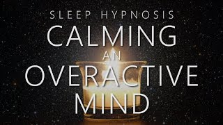 Download Sleep Hypnosis for Calming An Overactive Mind Video
