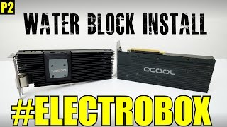 Download Installing The Water Blocks! - Part 2 Video