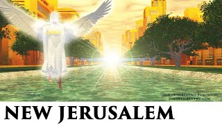 Download #4 New Jerusalem,Revelation 21/22,What does Heaven look like? Pictures of New Heaven Earth,Holy City Video