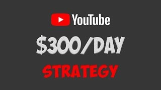Download How To Earn $300/Day On YouTube Without Recording Any Videos In 2018 Video