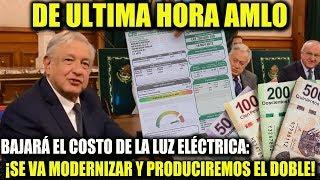 Download ¡DE ULTIMA HORA! AMLO BAJARÁ LA LUZ ELÉCTRICA ¡CHEQUEN! Video
