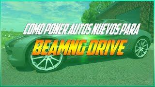 Download Tutorial Como Descargar Autos Nuevos Para BEAMNG DRIVE || 2016 Video