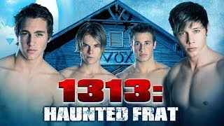 Download 1313: HAUNTED FRAT - Official Trailer Video