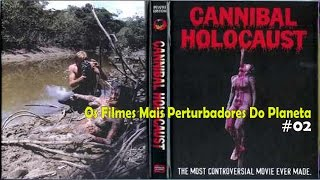 Download Holocausto Canibal legendado PT-BR (Os Filmes Mais Perturbadores #02) Video