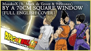 Download DRAGON BALL SUPER ENDING 10 [FULL ENGLISH COVER] (w/ Mark de Groot + 94Stones) Video