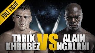 Download ONE: Full Fight | Tarik Khbabez vs. Alain Ngalani | Super Debut | June 2018 Video
