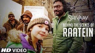 Download MAKING of Raatein Song | Shivaay | Ajay Devgn | Jasleen Royal Video