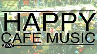 Download 【HAPPY CAFE MUSIC】Jazz & Bossa Nova Background Music - Happy 3hours!! Video