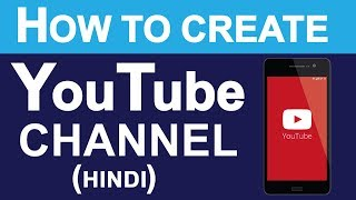 Download How To Create YouTube Channel in Hindi | Full Tutorial Guide For YouTube Channel To Earn Money Video