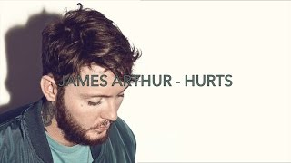 Download James Arthur - Hurts (lyrics) Video