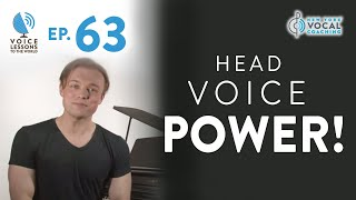 Download Ep. 63 ″Head Voice POWER!″ - Voice Lessons To The World Video