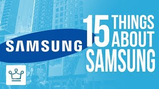 Download 15 Things You Didn't Know About SAMSUNG Video