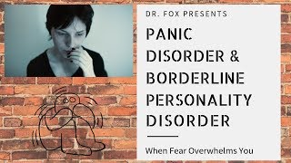 Download When Fear Overwhelms You: Panic Disorder and Borderline Personality Disorder Video