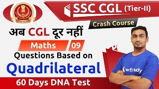 Download 10:00 PM - SSC CGL 2018 (Tier-II) | Maths by Santosh Sir | Questions based on Quadrilateral Video