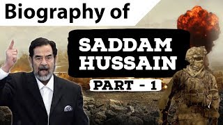 Download Biography of Saddam Hussein Part 1 - Fearsome ruler of Iraq - Invasion of Kuwait & Iran-Iraq War Video