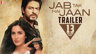 Download Jab Tak Hai Jaan   Official Trailer   Shah Rukh Khan   Katrina Kaif   Anushka Sharma Video