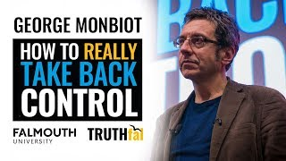 Download George Monbiot: How to Really Take Back Control Video