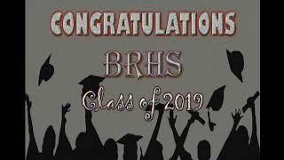 Download 2019 BRHS Graduation Video