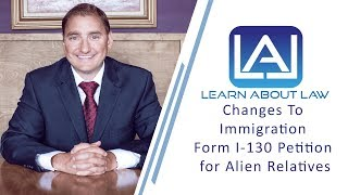 Download Immigration Form I-130: Petition for Alien Relative Explained Video