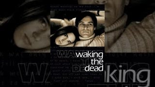 Download Waking the Dead Video