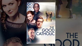 Download The Good Catholic Video