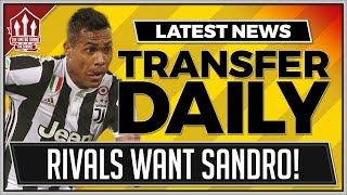 Download Alex SANDRO Transfer Off? Manchester United Transfer News Video