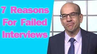 Download 7 Reasons You Failed the Interview and Didn't Get the Job Video