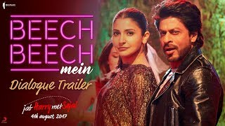 Download Beech Beech Mein | Dialogues | Jab Harry Met Sejal | Releasing on August 4, 2017 Video